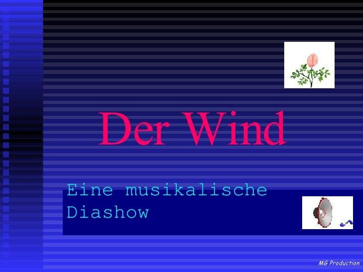 Der Wind Eine musikalische Diashow