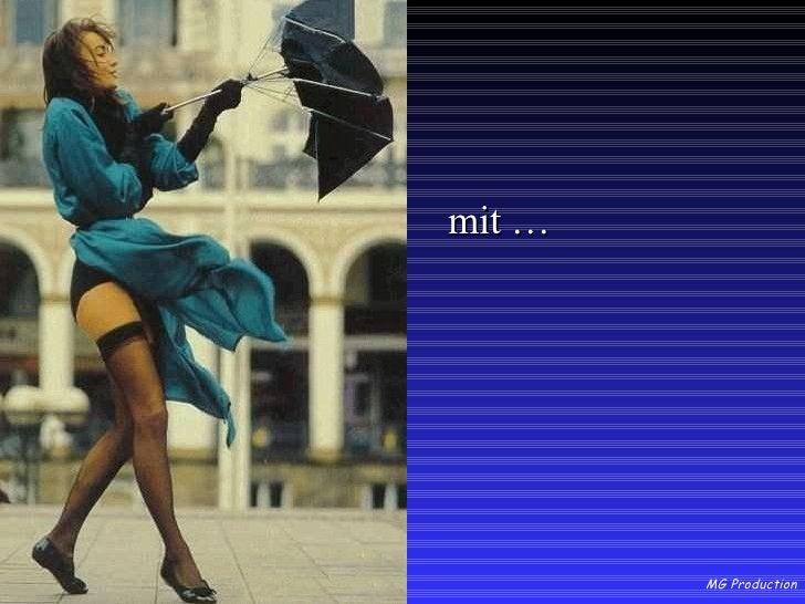 <ul><li>mit … </li></ul>