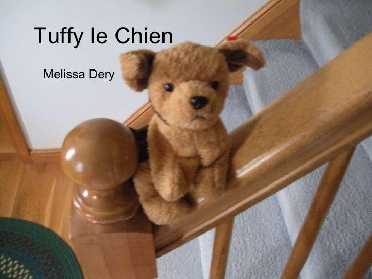 Tuffy le Chien Melissa Dery