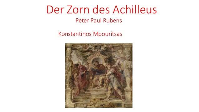 Der Zorn des Achilleus Peter Paul Rubens Konstantinos Mpouritsas