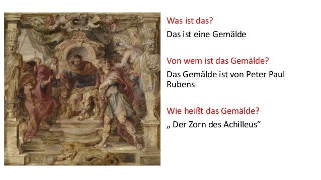 """Was ist das? Das ist eine Gemälde Von wem ist das Gemälde? Das Gemälde ist von Peter Paul Rubens Wie heißt das Gemälde? """" ..."""