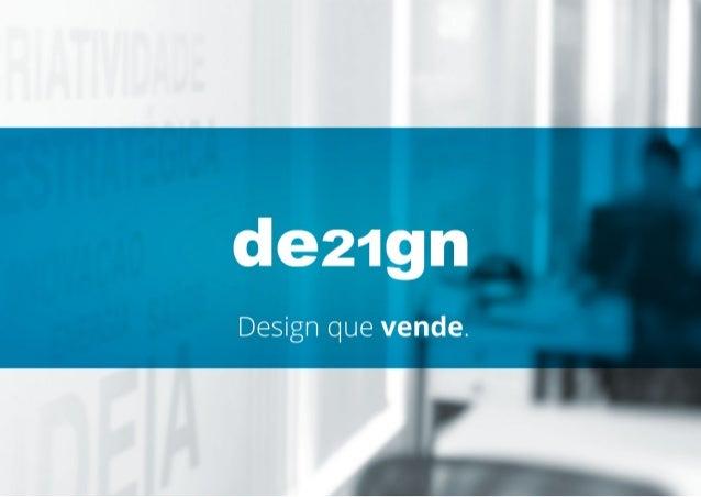 Com 16 anos de experiência no mercado, a Design21 oferece soluções integradas de design e posicionamento de marca. Um trab...