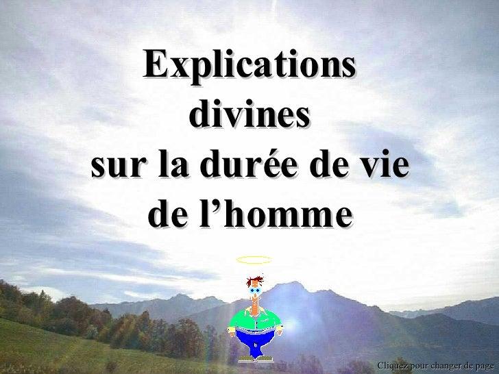 Cliquez pour changer de page Explications divines sur la durée de vie de l'homme