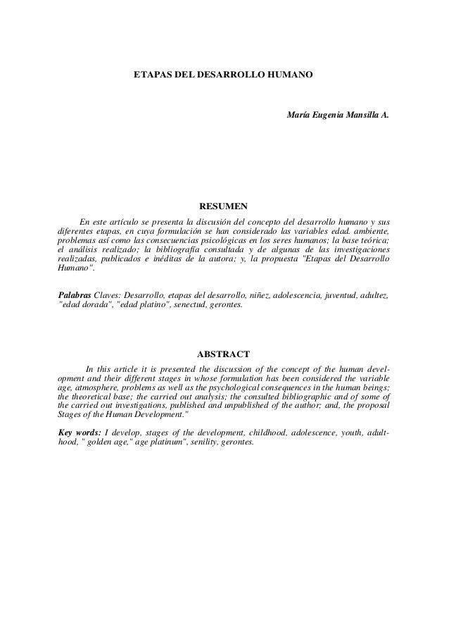 ETAPAS DEL DESARROLLO HUMANO  María Eugenia Mansilla A.  RESUMEN En este artículo se presenta la discusión del concepto de...