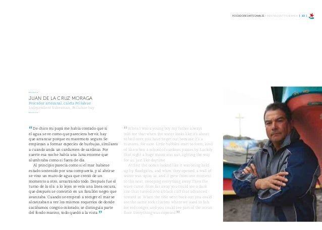 | 38 | ¿CUÁL ES TU DESAFIO? / WHAT IS YOUR CHALLENGE? Cuando escuché que Felipe Cubillos iba en ayuda de los pescadores de...