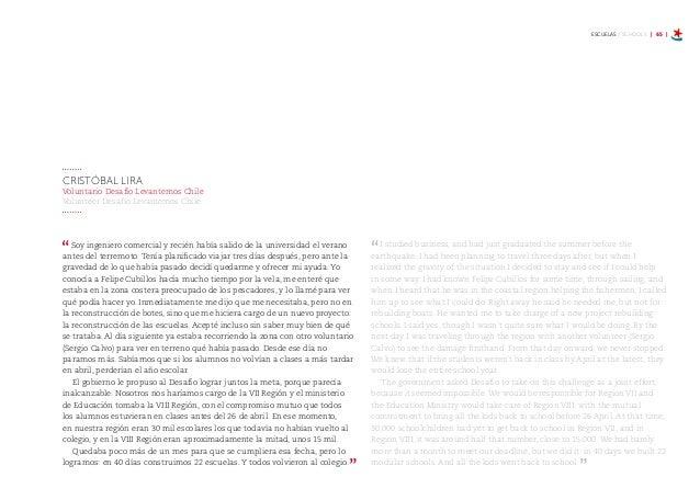 ESCUELAS / SCHOOLS | 71 | Como empresa apadrinamos a los liceos Abate Molina y José Manuel Balmaceda, de Talca. Pero no qu...