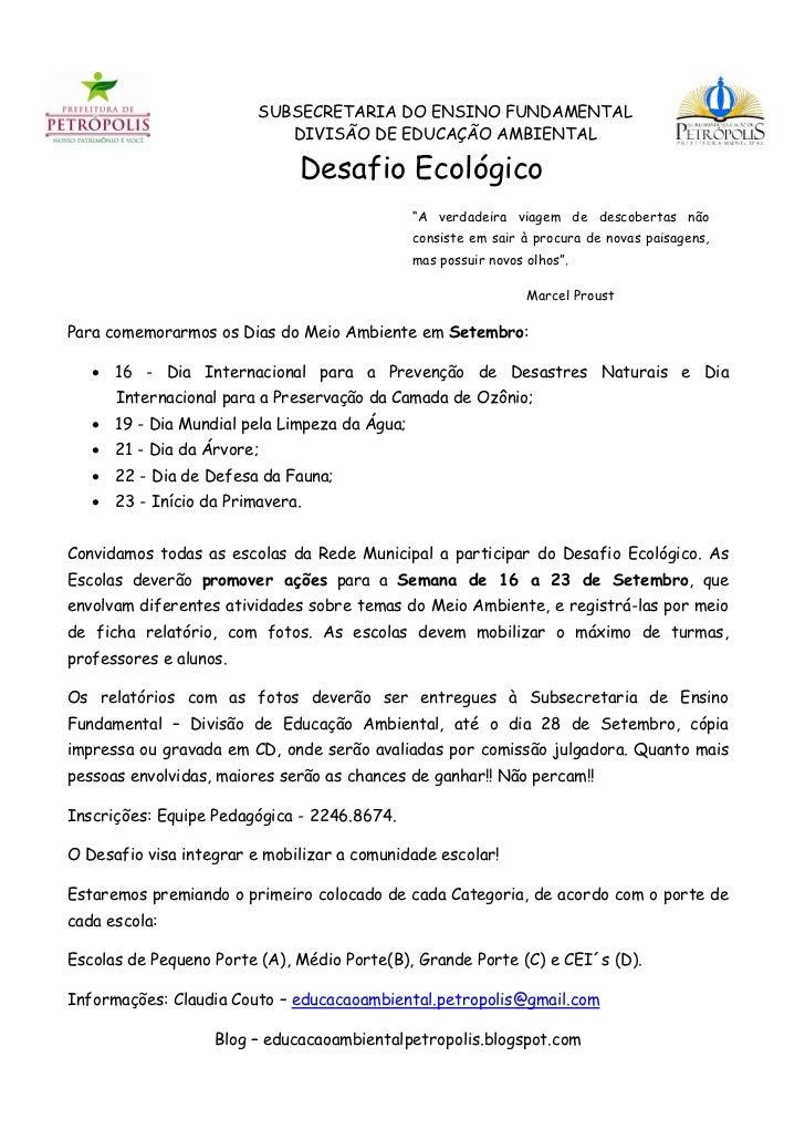 SUBSECRETARIA DO ENSINO FUNDAMENTAL                            DIVISÃO DE EDUCAÇÃO AMBIENTAL                              ...