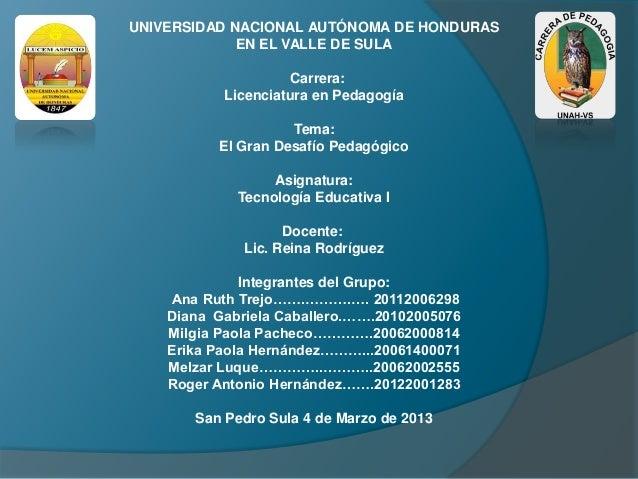 UNIVERSIDAD NACIONAL AUTÓNOMA DE HONDURAS             EN EL VALLE DE SULA                     Carrera:           Licenciat...