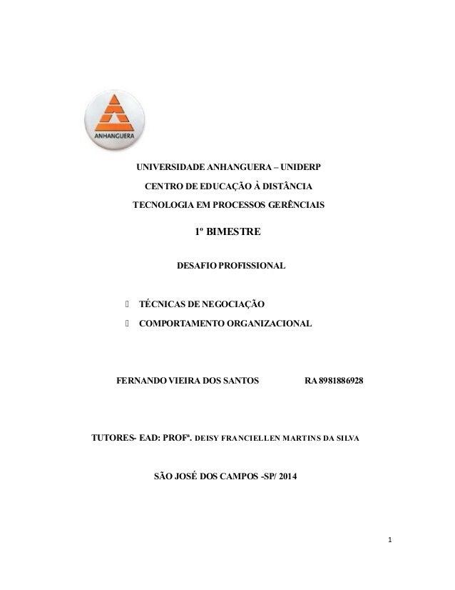 UNIVERSIDADE ANHANGUERA – UNIDERP CENTRO DE EDUCAÇÃO À DISTÂNCIA TECNOLOGIA EM PROCESSOS GERÊNCIAIS 1º BIMESTRE DESAFIO PR...