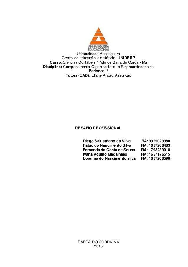 Universidade Anhanguera Centro de educação à distância- UNIDERP Curso: Ciências Contábeis / Pólo de Barra do Corda - Ma Di...