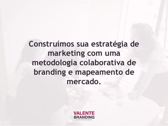 Construímos sua estratégia de marketing com uma metodologia colaborativa de branding e mapeamento de mercado. GESTÃO ESTRA...