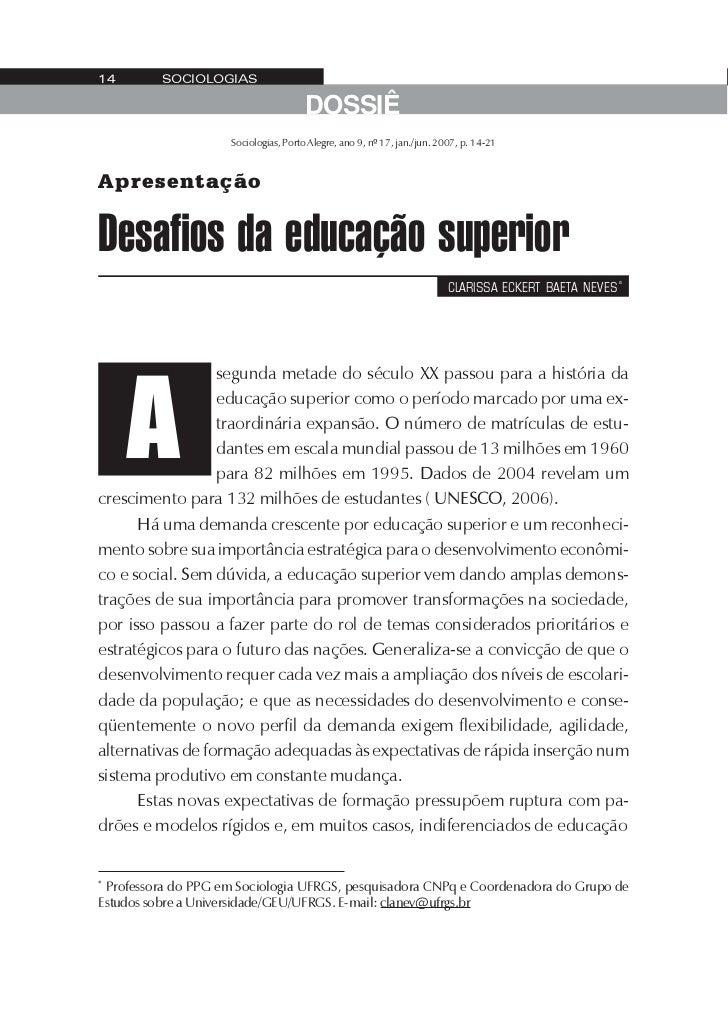 14        SOCIOLOGIAS                                      DOSSIÊ                     Sociologias, Porto Alegre, ano 9, nº...