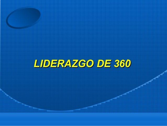 LIDERAZGO DE 360̊