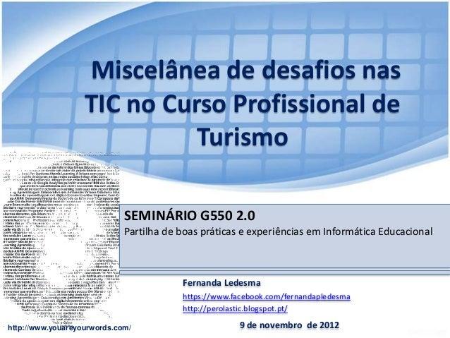 Miscelânea de desafios nas                   TIC no Curso Profissional de                             Turismo             ...
