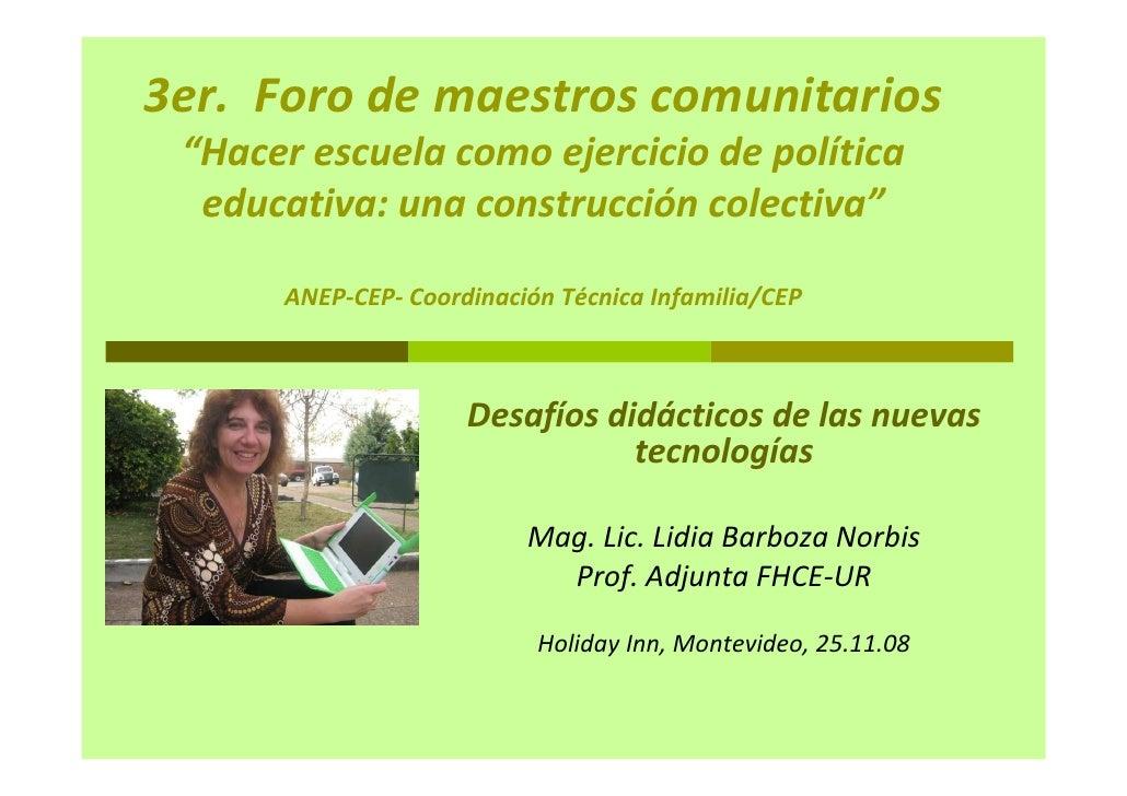 """3er. Foro de maestros comunitarios  """"Hacer escuela como ejercicio de política   educativa: una construcción colectiva""""    ..."""
