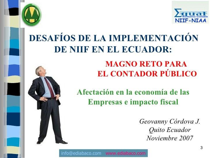 Normativa Contable                                                 NIIF-NIAA   DESAFÍOS DE LA IMPLEMENTACIÓN     DE NIIF E...