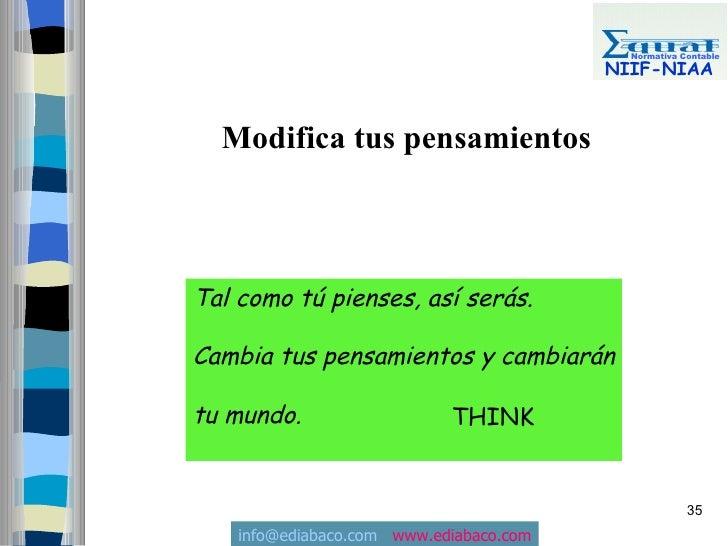 Normativa Contable                                           NIIF-NIAA     Modifica tus pensamientos    Tal como tú piense...