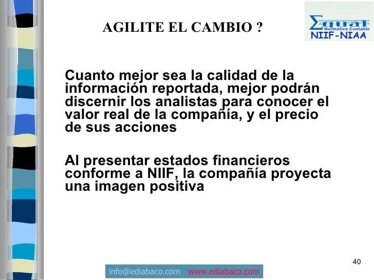 AGILITE EL CAMBIO ?                     Normativa Contable                                             NIIF-NIAA    Cuanto...