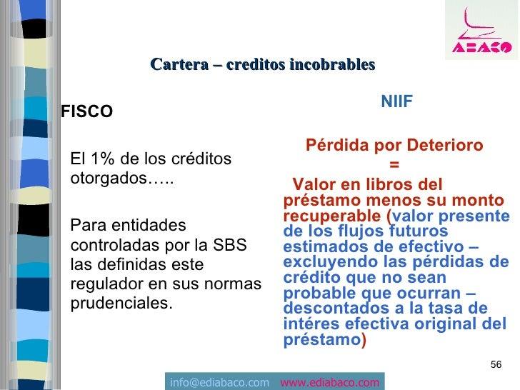 Cartera – creditos incobrables                                                   NIIF FISCO                               ...