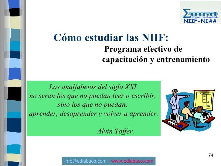 Normativa Contable                                                  NIIF-NIAA           Cómo estudiar las NIIF:           ...