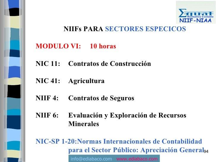 Normativa Contable                                                  NIIF-NIAA           NIIFs PARA SECTORES ESPECICOS  MOD...