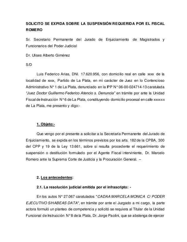 SOLICITO SE EXPIDA SOBRE LA SUSPENSIÓN REQUERIDA POR EL FISCAL ROMERO Sr. Secretario Permanente del Jurado de Enjuiciamien...