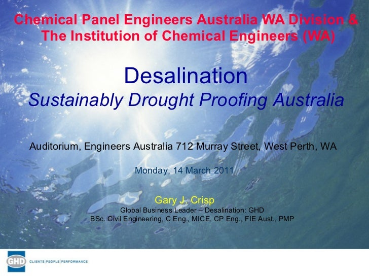 Chemical Panel Engineers Australia WA Division &  The Institution of Chemical Engineers (WA) Gary J. Crisp Global Business...