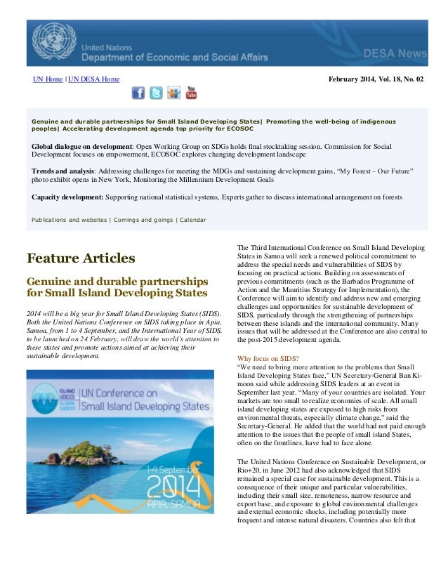 UN Home | UN DESA Home  February 2014, Vol. 18, No. 02  Genuine and durable partnerships for Small Island Developing State...