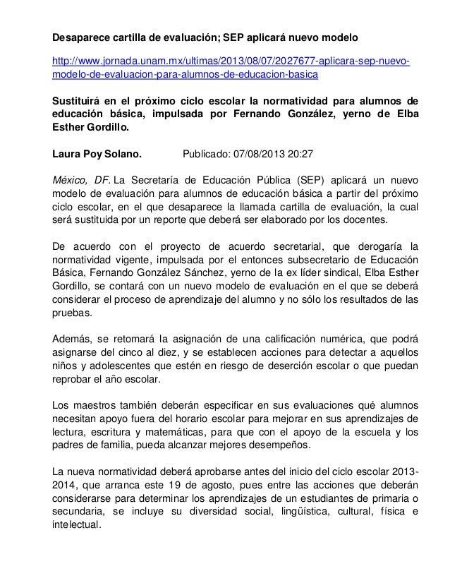 Desaparece cartilla de evaluación; SEP aplicará nuevo modelo http://www.jornada.unam.mx/ultimas/2013/08/07/2027677-aplicar...