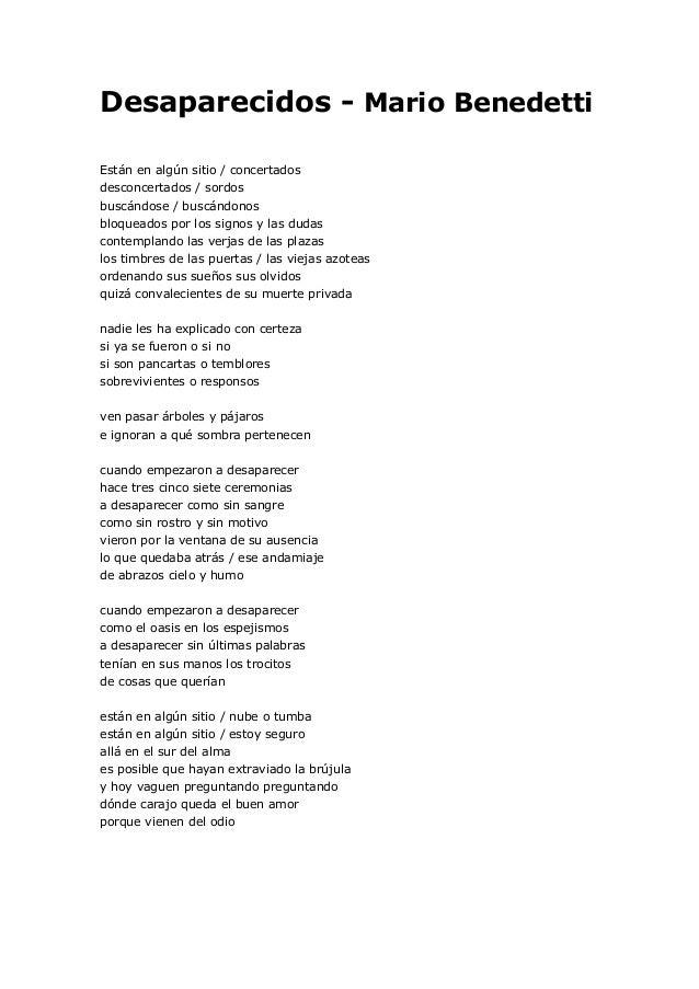 Desaparecidos - Mario Benedetti  Están en algún sitio / concertados desconcertados / sordos buscándose / buscándonos bloqu...