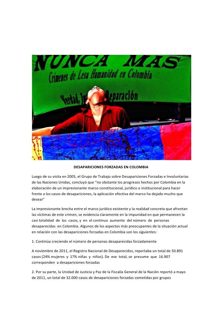 DESAPARICIONES FORZADAS EN COLOMBIALuego de su visita en 2005, el Grupo de Trabajo sobre Desapariciones Forzadas e Involun...
