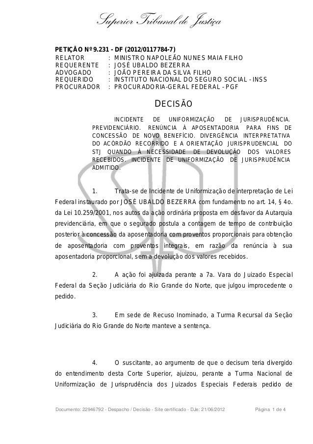 Superior Tribunal de Justiça PETIÇÃO Nº 9.231 - DF (2012/0117784-7) RELATOR : MINISTRO NAPOLEÃO NUNES MAIA FILHO REQUERENT...