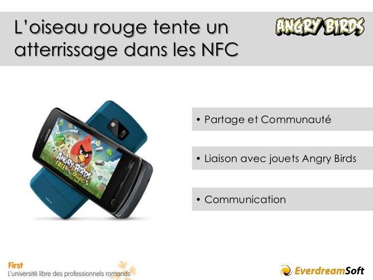 Des application ludiques pour démocratiser les NFC - Rémi La Marra - EverdreamSoft Slide 3