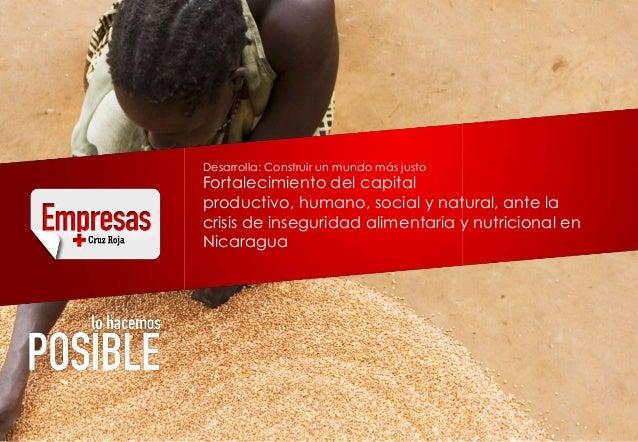 Desarrolla: Construir un mundo más justoFortalecimiento del capitalproductivo, humano, social y natural, ante lacrisis de ...