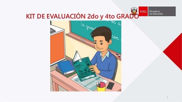 Kit de Evaluación de Segundo y Cuarto grado.