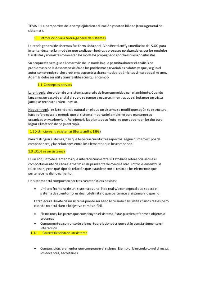 TEMA 1: La perspectivade lacomplejidadeneducaciónysostenibilidad(teoríageneral de sistemas). 1. Introducciónala teoría gen...