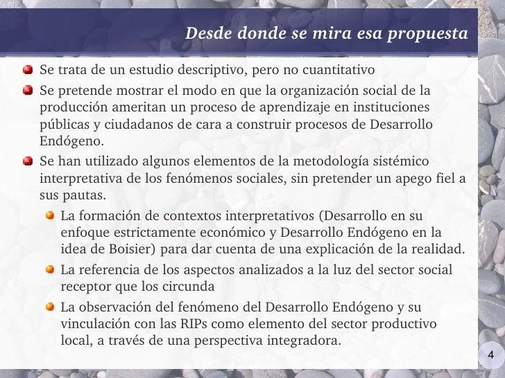 Desdedondesemiraesapropuesta Setratadeunestudiodescriptivo,peronocuantitativo Sepretendemostrarelmodoen...