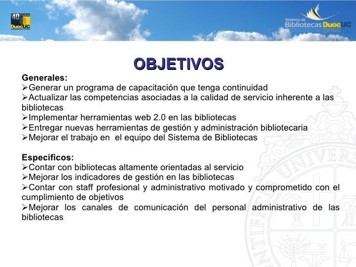 <ul><li>OBJETIVOS  </li></ul><ul><li>Generales: </li></ul><ul><li>Generar un programa de capacitación que tenga continuida...