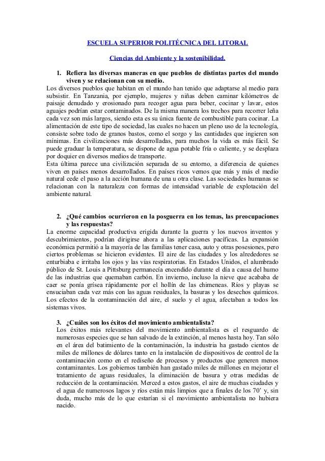 ESCUELA SUPERIOR POLITÉCNICA DEL LITORAL Ciencias del Ambiente y la sostenibilidad. 1. Refiera las diversas maneras en que...