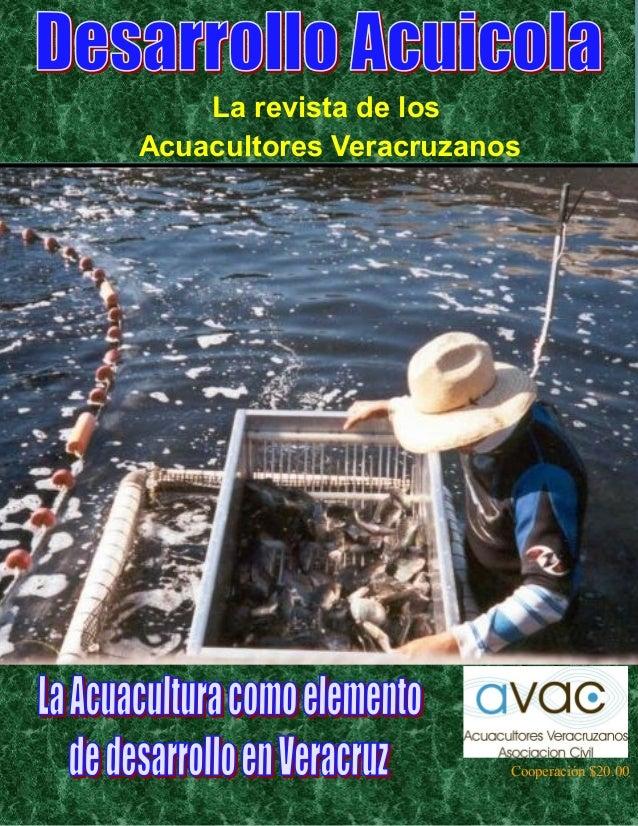 La revista de losAcuacultores Veracruzanos                        Cooperación $20.00