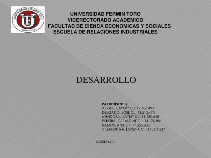 UNIVERSIDAD FERMIN TORO <br />VICERECTORADO ACADEMICO<br />FACULTAD DE CIENCA ECONOMICAS Y SOCIALES <br />ESCUELA DE RELAC...