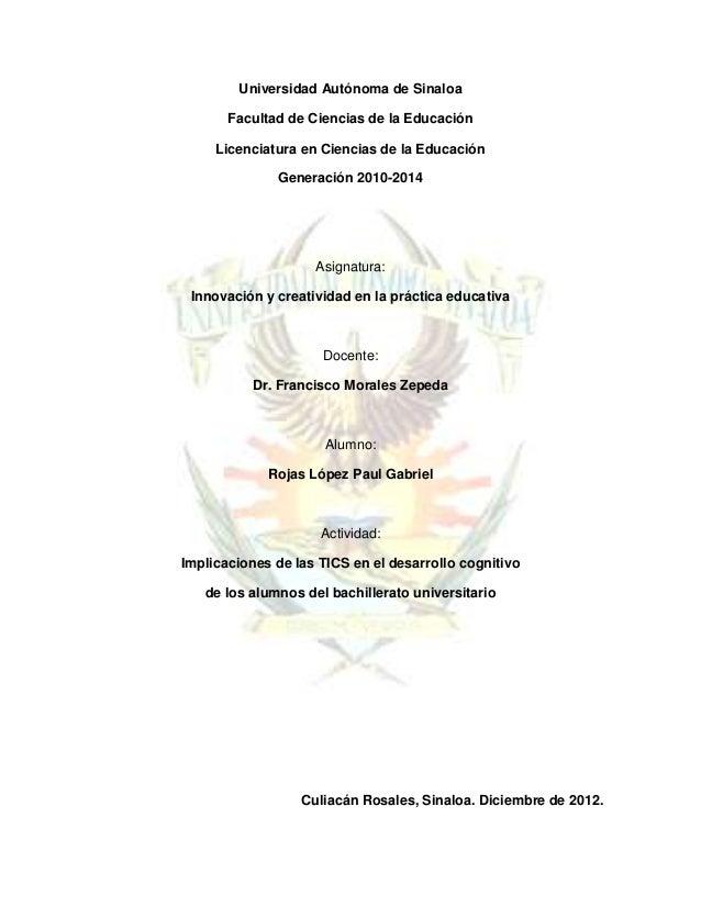 Universidad Autónoma de Sinaloa       Facultad de Ciencias de la Educación     Licenciatura en Ciencias de la Educación   ...