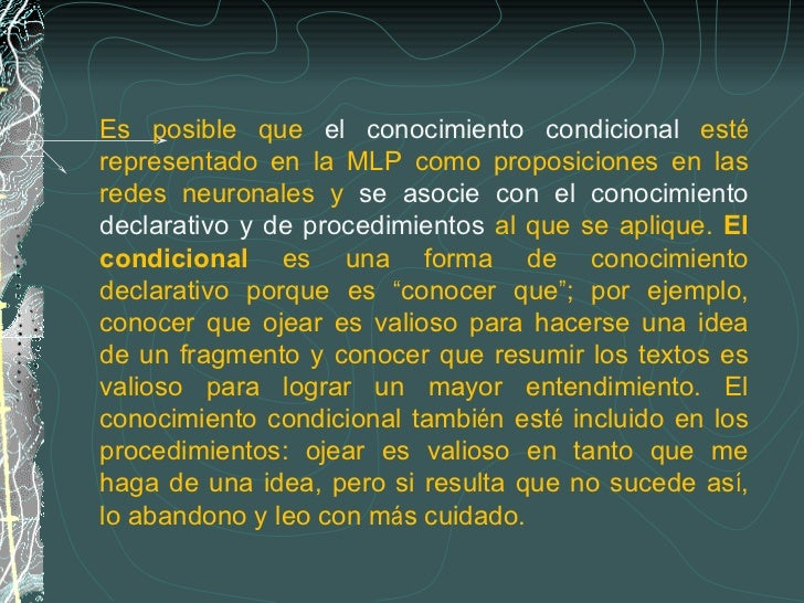 Es posible que  el conocimiento condicional  est é  representado en la MLP como proposiciones en las redes neuronales y  s...