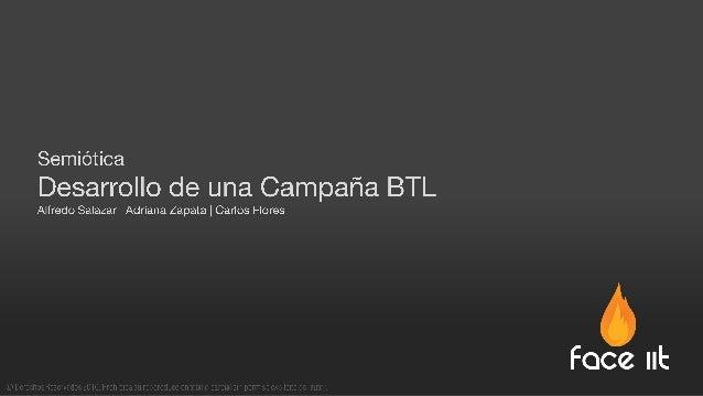 Desarrollo de campaña BTL