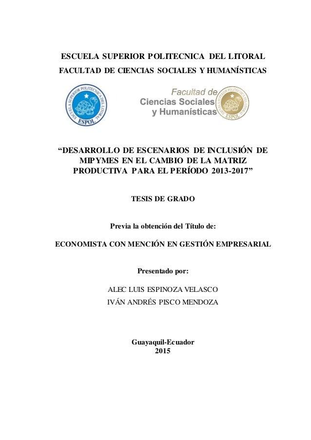 """ESCUELA SUPERIOR POLITECNICA DEL LITORAL FACULTAD DE CIENCIAS SOCIALES Y HUMANÍSTICAS """"DESARROLLO DE ESCENARIOS DE INCLUSI..."""
