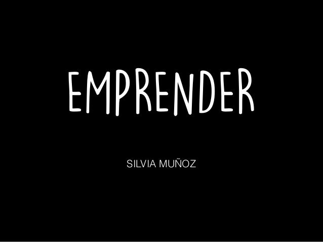 EMPRENDER SILVIA MUÑOZ