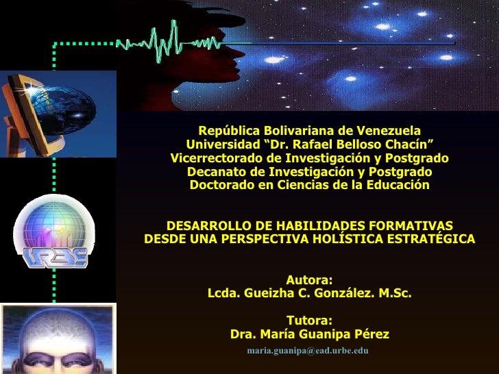 """República Bolivariana de Venezuela Universidad """"Dr. Rafael Belloso Chacín"""" Vicerrectorado de Investigación y Postgrado Dec..."""