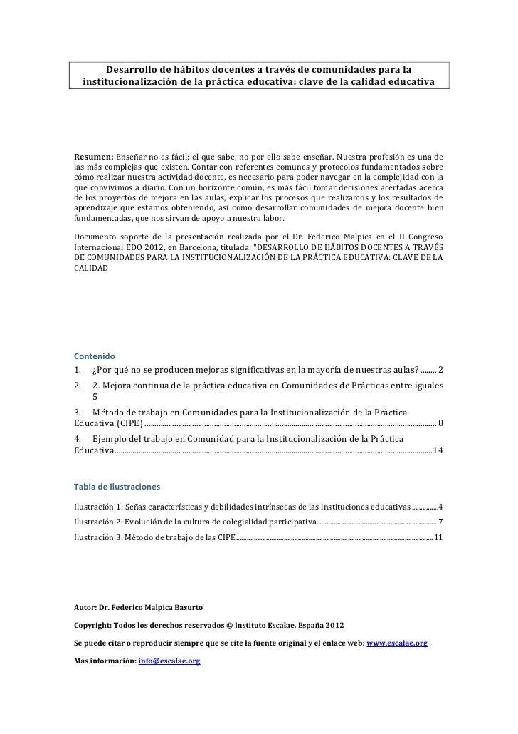 Desarrollo de hábitos docentes a través de comunidades para la     institucionalización de la práctica educativa: clave de...