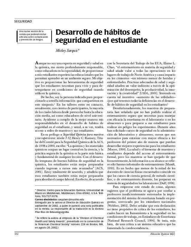 SEGURIDAD Desarrollo de hábitos de seguridad en el estudiante Mickey Sarquis* Una nueva sección de la revista que pretende...