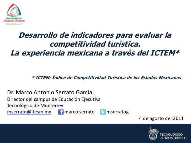 Desarrollo de indicadores para evaluar la           competitividad turística. La experiencia mexicana a través del ICTEM* ...